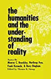 The Humanities and the Understanding of Reality, , 0813154553