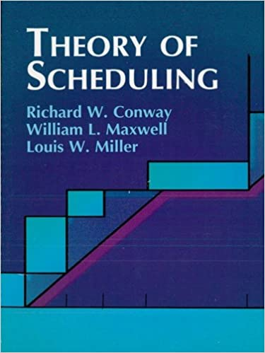 Read online Theory of Scheduling (Dover Books on Computer Science) PDF, azw (Kindle), ePub, doc, mobi