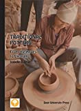 Traditional Potters: From the Andes to Vietnam