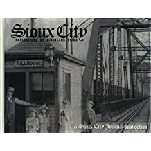 Sioux City Reflections of Siouxland Pride by Sioux City Journal (2000-09-03)