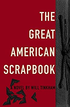 The Great American Scrapbook (Americana 5) by [Tinkham, Will]