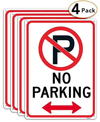 No Parking Sign(4 Pack),10″ x 7″ UV Printed Rust Free Aluminum, Symbol with Arrows Reflective Sign,Easy to Mount Outdoor