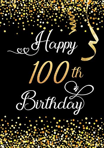 Happy 100th Birthday: Keepsake Journal Notebook For Best Wishes, Messages & Doodling V100