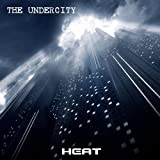 The Undercity by Heat