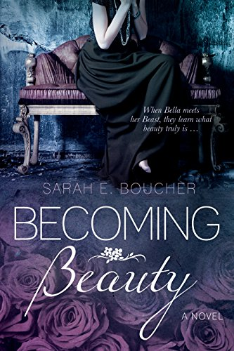 Becoming Beauty by [Boucher, Sarah E.]