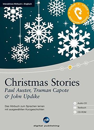 Christmas Stories: Das Hörbuch zum Sprachen lernen.mit ausgewählten Kurzgeschichten/Audio-CD + Textbuch + CD-ROM