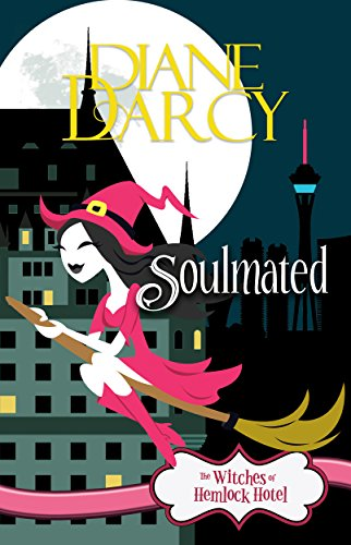 Soulmated: A Cozy Mystery (The Witches of Hemlock Hotel Book 1) by [Darcy, Diane]