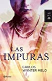 Las impuras (Spanish Edition)