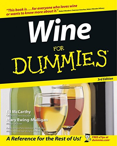 Wine For Dummies (For Dummies (Lifestyles Paperback)) by Ed McCarthy, Mary Ewing-Mulligan