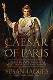 "Susan Jaques, ""The Caesar of Paris: Napoleon Bonaparte, Rome, and the Artistic Obsession That Shaped An Empire"" (Pegasus Books, 2018)"