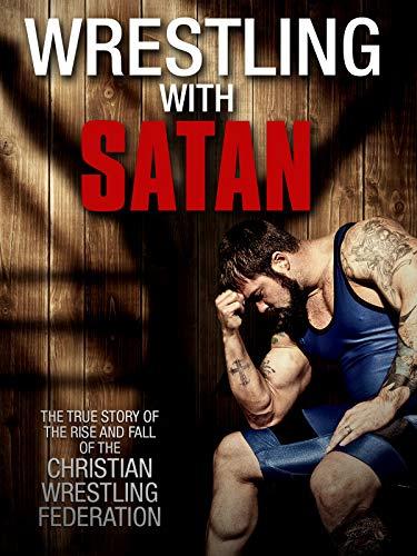 (Wrestling With Satan)