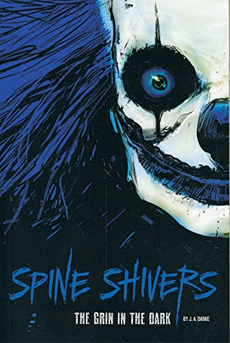 The Grin in the Dark (Spine Shivers)