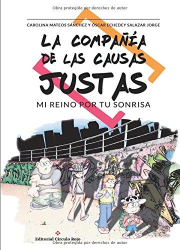 La Compañía de las Causas Justas: Mi reino por tu sonrisa (Spanish Edition) ebook