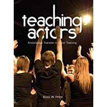Teaching Actors: Knowledge Transfer in Actor Training