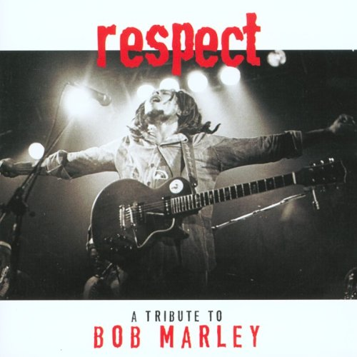 Respect: Tribute to Bob Marley