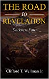 The Road to Revelation 3: Darkness Falls