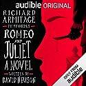 Romeo and Juliet: A Novel Hörbuch von David Hewson Gesprochen von: Richard Armitage