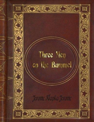 Download Jerome Klapka Jerome - Three Men on the Bummel ebook