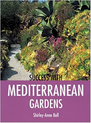 Success With Mediterranean Gardens (Success With Gardening): Shirley Anne  Bell: 9781861084507: Amazon.com: Books