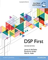 Digital Signal Processing First, Global Edition, 2nd Edition Front Cover