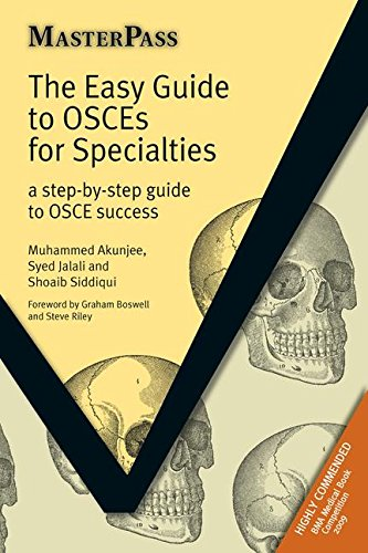 [D0wnl0ad] The Easy Guide to OSCEs for Specialties: A Step-by-Step Guide to OSCE Success (MasterPass)<br />W.O.R.D