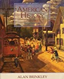 American History Vol. 1 : A Survey, Brinkley, Alan and Current, Richard Nelson, 0079121195