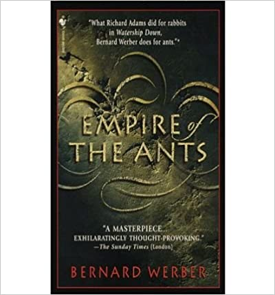 [Empire of the Ants] [by: Bernard Werber]