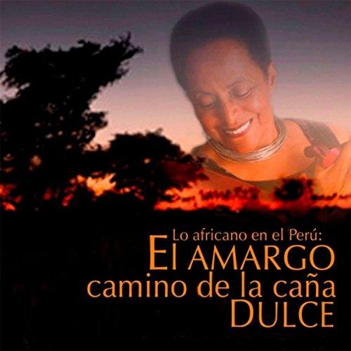 ... Lo Africano en el Perú: El Ama.
