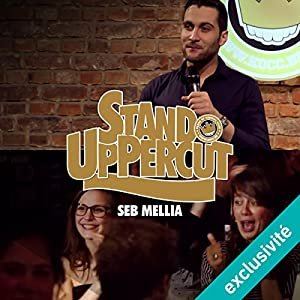Stand UpPercut : Seb Mellia Hörspiel