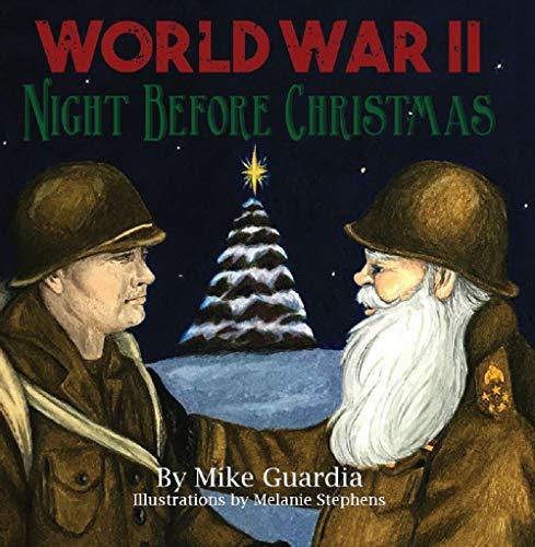 World War II Night Before Christmas (Christmas Celebration For Wordings)