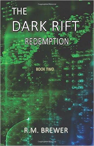 The Dark Rift: Redemption: Volume 2
