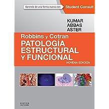 Robbins y Cotran. Patología estructural y funcional + StudentConsult (Spanish Edition)