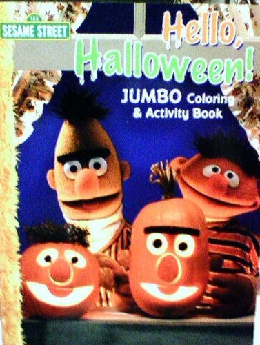 Sesame Street Hello, Halloween Jumbo Coloring and Activity Book -