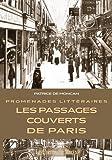Promenades Littéraires - Les Passages Couverts de Paris