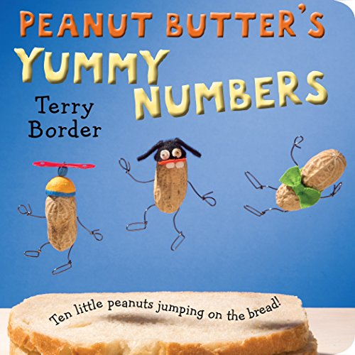 - Peanut Butter's Yummy Numbers: Ten Little Peanuts Jumping on the Bread!