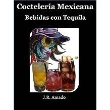 Coctelería Mexicana (Spanish Edition)
