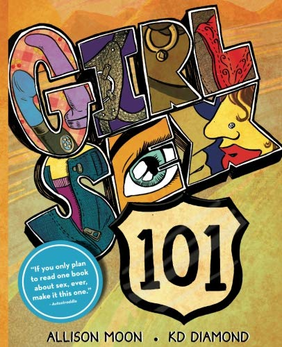Girl Sex 101 by Lunatic Ink
