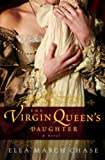 Download The Virgin Queen's Daughter in PDF ePUB Free Online