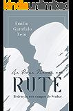 As boas novas em Rute: Redenção nos campos do Senhor