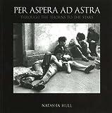 Per Aspera ad Astra: Through the Thorns to the Stars