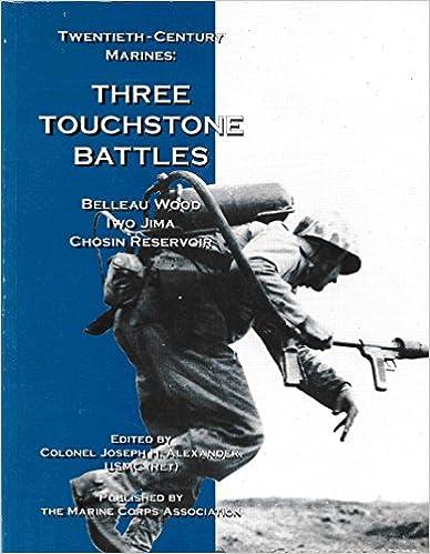 Book Twentieth-century Marines : Three Touchstone Battles : Belleau Wood, Iwo Jima, Chosin Reservoir