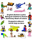 img - for English-Serbian (Latin) Bilingual Children's Picture Dictionary Book of Colors (FreeBilingualBooks.com) book / textbook / text book