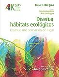 img - for Dise ar Habitats Ecol gicos (Spanish Edition) book / textbook / text book