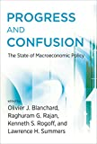 Progress and Confusion: The State of Macroeconomic Policy (The MIT Press)