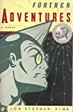 img - for Further Adventures by Jon Stephen Fink (1993-01-05) book / textbook / text book