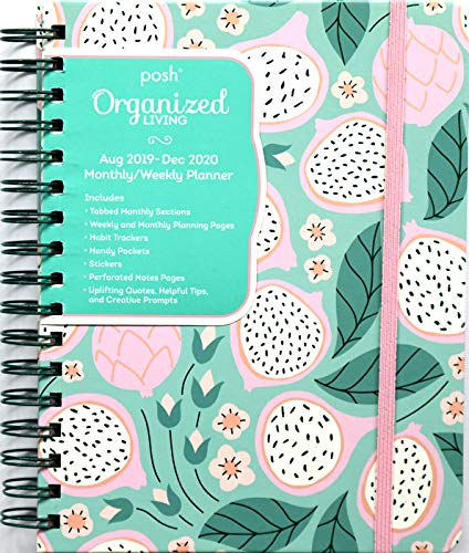 Posh: Organized Living 17-Month 2019-2020 Monthly/Weekly Planner Calendar: Dragonfruity from Andrews McMeel Publishing