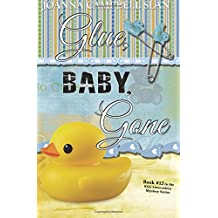 Glue, Baby, Gone: Book #12 in the Kiki Lowenstein Mystery Series (Volume 12)