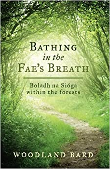 !UPD! Bathing In The Fae's Breath: Boladh Na Síoga. affected effects FEITONG Carne Change