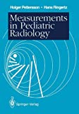 Measurements in Pediatric Radiology, Pettersson, Holger and Ringertz, Hans, 354019665X