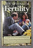 New Options for Fertility, Arthur L. Wisot and David R. Meldrum, 0886874777